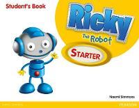 Ricky The Robot Starter Students Book - Ricky the Robot (Paperback)