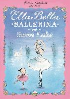 Ella Bella Ballerina and Swan Lake