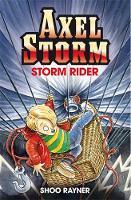 Axel Storm: Storm Rider - Axel Storm (Paperback)