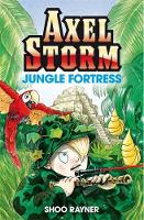 Axel Storm: Jungle Fortress - Axel Storm (Paperback)