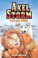 Axel Storm: Polar Peril - Axel Storm (Paperback)