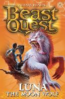 Beast Quest: Luna the Moon Wolf