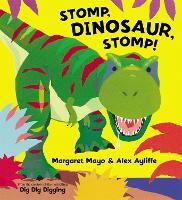 Stomp, Dinosaur, Stomp! (Paperback)