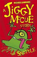 Jiggy McCue: The Snottle - Jiggy McCue (Paperback)