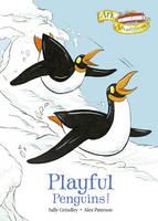 Playful Penguins! - Ark Adventures 5 (Hardback)