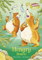 Hungry Bears! - Ark Adventures v. 8 (Hardback)