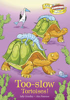 Too-slow Tortoises! - Ark Adventures 11 (Paperback)