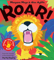 Roar!: Touch-and-feel Book (Paperback)