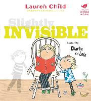 Charlie and Lola: Slightly Invisible