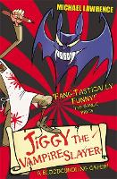 Jiggy McCue: Jiggy's Genes: Jiggy the Vampire Slayer: Book 2 - Jiggy McCue (Paperback)