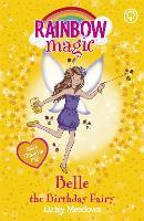 Rainbow Magic: Belle the Birthday Fairy: Special - Rainbow Magic (Paperback)