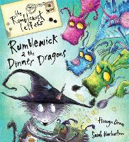 Rumblewick Letters: Rumblewick and the Dinner Dragons - Rumblewick Letters (Paperback)