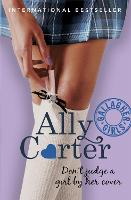 Gallagher Girls: Don't Judge A Girl By Her Cover: Book 3 - Gallagher Girls (Paperback)