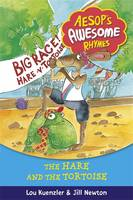 Aesop's Awesome Rhymes: The Hare and the Tortoise: Book 1 - Aesop's Awesome Rhymes (Hardback)