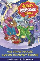 Aesop's Awesome Rhymes: The Town Mouse and the Country Mouse: Book 3 - Aesop's Awesome Rhymes (Paperback)