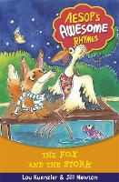 Aesop's Awesome Rhymes: The Fox and the Stork: Book 4 - Aesop's Awesome Rhymes (Paperback)