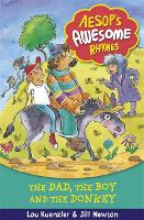 Aesop's Awesome Rhymes: The Dad, the Boy and the Donkey: Book 8 - Aesop's Awesome Rhymes (Paperback)