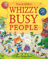 Tom and Millie: Whizzy Busy People - Tom and Millie 3 (Hardback)