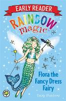 Rainbow Magic Early Reader: Flora the Fancy Dress Fairy - Rainbow Magic Early Reader (Paperback)