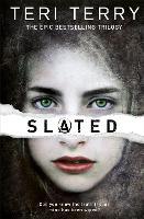 SLATED Trilogy: Slated: Book 1 - SLATED Trilogy (Paperback)