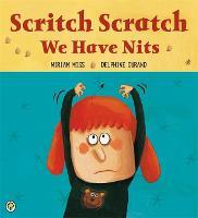 Scritch Scratch, We Have Nits (Paperback)