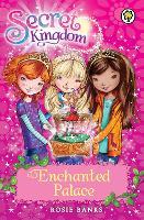 Secret Kingdom: Enchanted Palace: Book 1 - Secret Kingdom (Paperback)