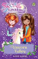 Secret Kingdom: Unicorn Valley: Book 2 - Secret Kingdom (Paperback)