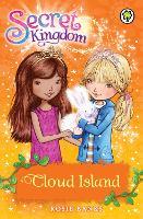 Secret Kingdom: Cloud Island: Book 3 - Secret Kingdom (Paperback)