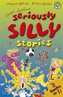 Even Sillier Seriously Silly Stories! - Seriously Silly Stories (Paperback)