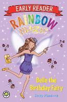 Rainbow Magic Early Reader: Belle the Birthday Fairy - Rainbow Magic Early Reader (Paperback)
