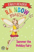 Rainbow Magic Early Reader: Summer the Holiday Fairy - Rainbow Magic Early Reader (Paperback)