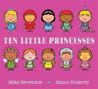 Ten Little Princesses Board Book - Ten Little (Hardback)