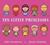 Ten Little Princesses Board Book - Ten Little (Paperback)
