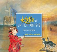 Katie and the British Artists - Katie (Paperback)