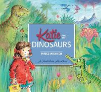 Katie and the Dinosaurs - Katie (Paperback)