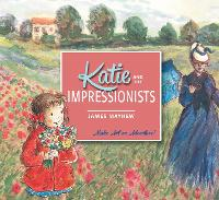 Katie and the Impressionists - Katie (Paperback)