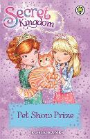Pet Show Prize: Book 29 - Secret Kingdom (Paperback)