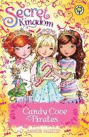 Secret Kingdom: Candy Cove Pirates: Special 6 - Secret Kingdom (Paperback)