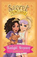 Secret Princesses: Starlight Sleepover: Book 3 - Secret Princesses (Paperback)