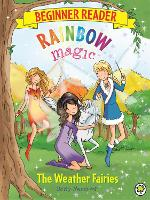 The Weather Fairies: Book 2 - Rainbow Magic Beginner Reader (Paperback)
