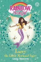 Lacey the Little Mermaid Fairy: The Fairytale Fairies Book 4 - Rainbow Magic (Paperback)