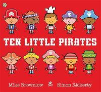 Ten Little Pirates - Ten Little (Paperback)