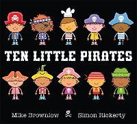 Ten Little Pirates - Ten Little (Hardback)