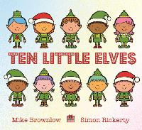 Ten Little Elves - Ten Little (Paperback)