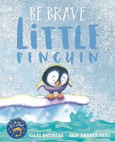 Be Brave Little Penguin (Paperback)