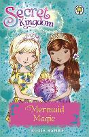 Secret Kingdom: Mermaid Magic: Book 32 - Secret Kingdom (Paperback)