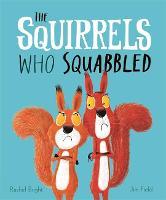 The Squirrels Who Squabbled (Hardback)