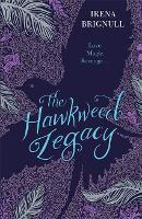 The Hawkweed Legacy: Book 2 - The Hawkweed Prophecy (Paperback)
