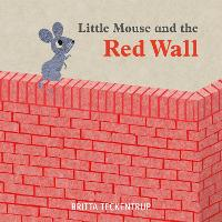 Little Mouse and the Red Wall (Paperback)