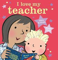 I Love My Teacher (Paperback)